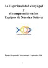 2006-2007 LA ESPIRITUALIDAD CONYUGA Y EL COMPROMIS EN LOS ENS