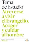 2013-2014 ATREVERSE A VIVIR ELEVANGELIO