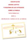 3 Exhortacion AL Capitulo Anuncio del Evangelio de la familia